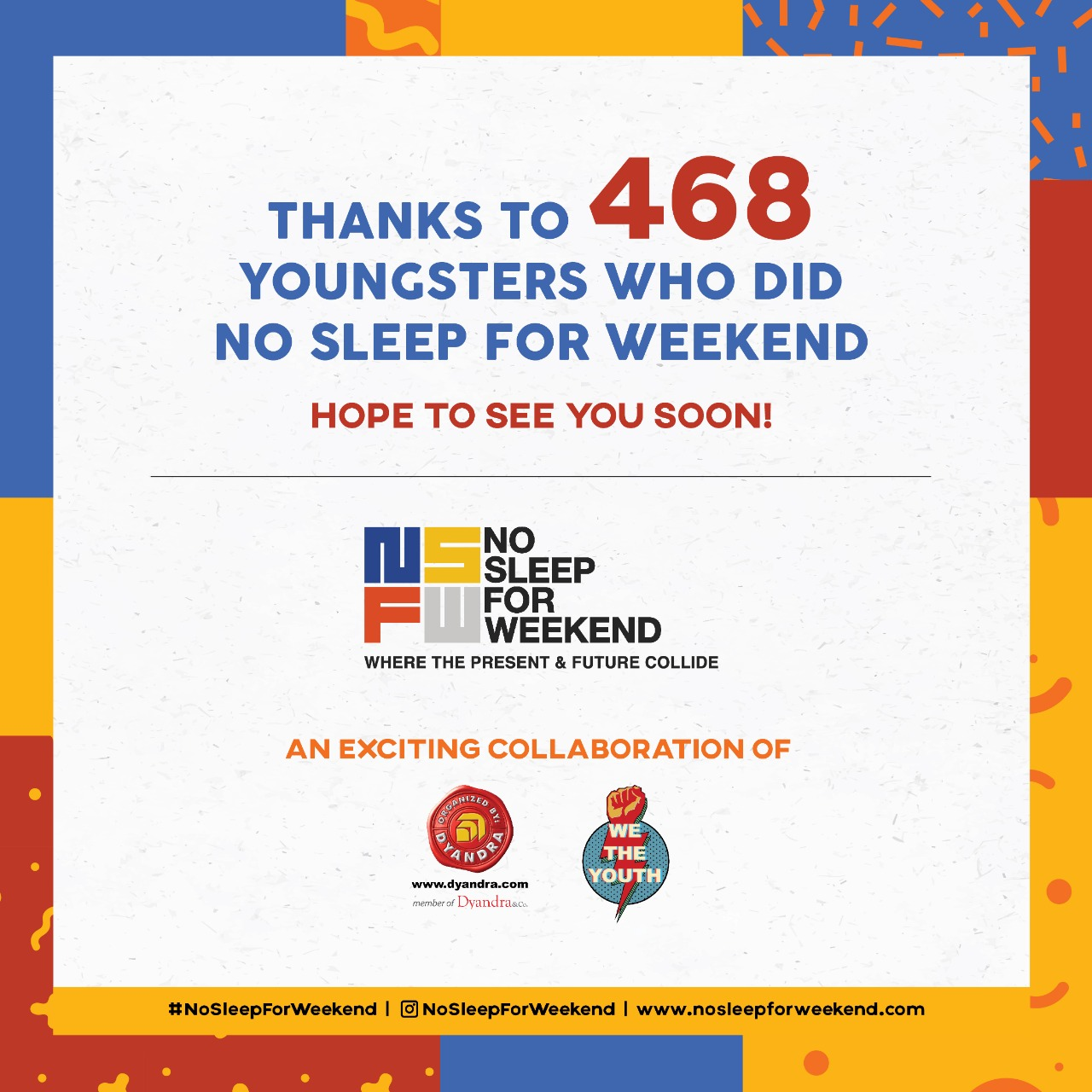 No Sleep For Weekend 25-26 July 2020 Event Highlights